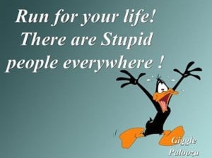 These are the funny quotes quote lol bill stupid people Pictures