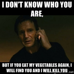 ... again, I will find you and I will kill you | liam neeson taken