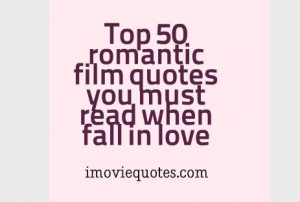 Top-50-romantic-film-quotes-you-must-read-when-fall-in-love.jpg