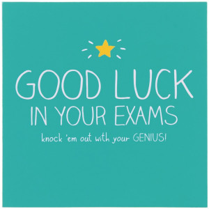 """... """" width=""""500″ height=""""400″ /> Good Luck In Your Exams Card"""