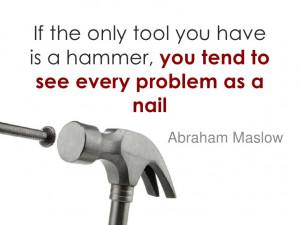 Nail Quote Abraham Maslow