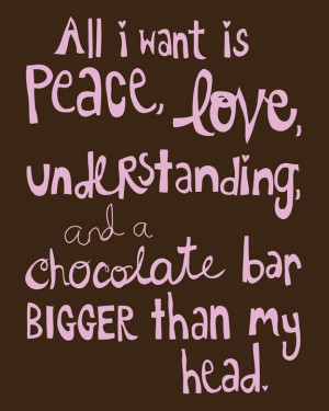 Funniest Chocolate quotes, Funny Chocolate quotes