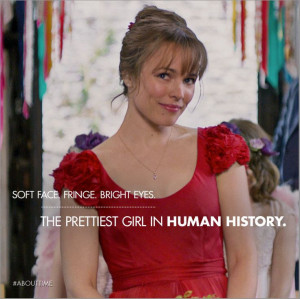 Can't say I disagree... Rachel McAdams About Time
