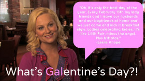 What is Galentine's Day? I'm so glad you asked.