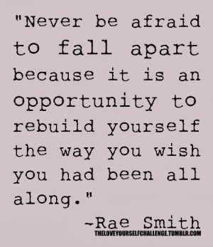 an opportunity to rebuild yourself