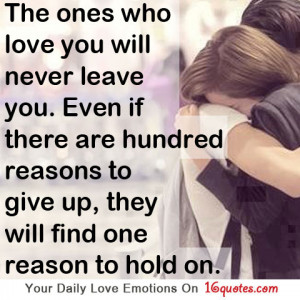 ... Reason to Give Up. They Will Find One Reason To Hold On ~ Love Quote