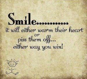 Best smile quote yet... screw the