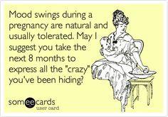 funny pregnancy mood swings hiding pregnancy i m pregnant pregnancy ...