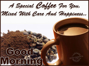 Displaying 17> Images For - Good Morning Coffee Quotes...