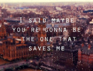 """Lyrics from the song """"Wonderwall"""" by British rock band Oasis."""