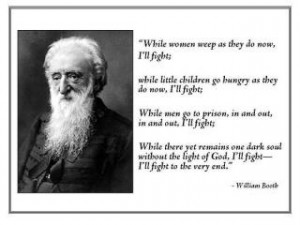 William Booth- I'll fight!