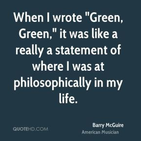 More Barry McGuire Quotes