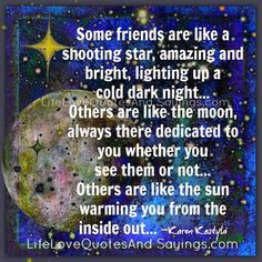 ... shooting stars friends star friend truth shoot star love quotes life