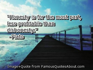 dishonesty quotes quotes about life motivational quotes honesty quotes ...