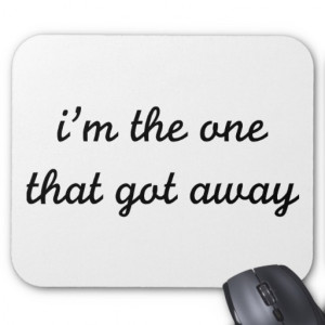 The One That Got Away Mouse Pads