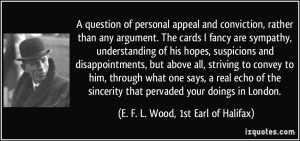 More E. F. L. Wood, 1st Earl of Halifax Quotes