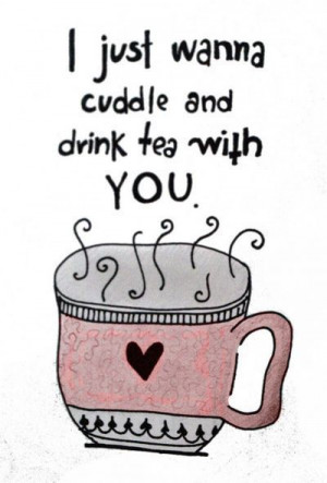 ... wanna cuddle and drink tea with you. #juliomedina #quotes #motivation
