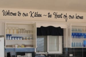 Welcome-to-our-kitchen-the-heart-of-our-home-English-Quote-Vinyl-Wall ...