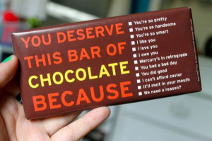 ... excuses to sneak a chocolate bar usually the line i want chocolate