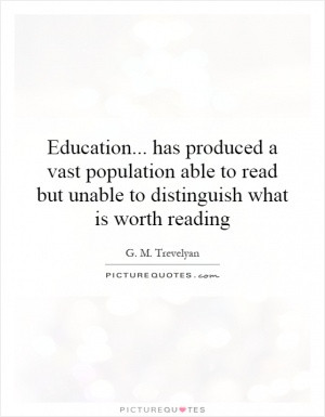 Graduation Quotes Book Quotes College Quotes G M Trevelyan Quotes