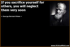 Sacrificing Yourself For Others Quotes