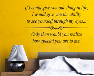 If I Could Give You One Thing Removable Wall Decal Quote