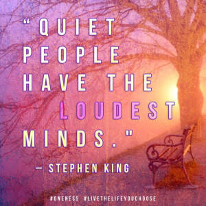 quiet-people-loudest-minds-stephen-king-quotes-sayings-pictures.jpg