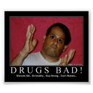Drugs Bad! Print