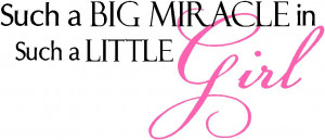 miracle girl baby girl quotes item miraclegirl01 $ 20 95 size 9in x22 ...