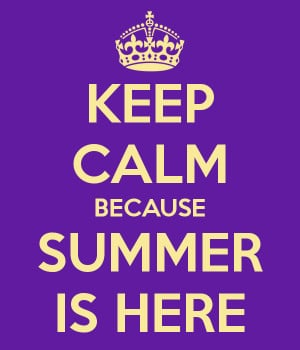 Keep calm summer is here quotes sayings pics and images