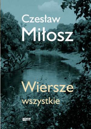 Czeslaw Milosz Poezja