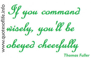 ... youll-be-obeyed-cheerfully-thomas-fuller-picture-quote-leadership1.jpg
