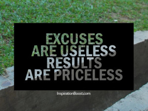 am the queen of excuses...