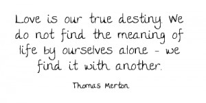 love-is-our-true-destiny-we-do-not-find-the-4.png