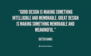 Good design is making something intelligible and memorable. Great ...