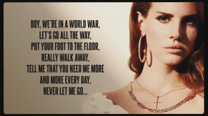 Lana Del Rey Quotes Tumblr Blue Jeans Lana del rey blue jeans