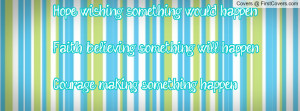 ... something will happen..courage: making something happen.. 3 , Pictures