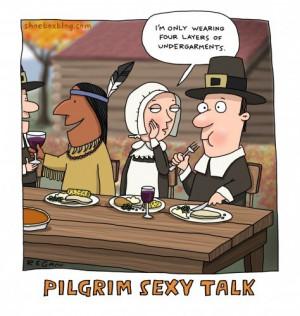 Sexy Thanksgiving Talk: Pilgrim Edition [Pic]