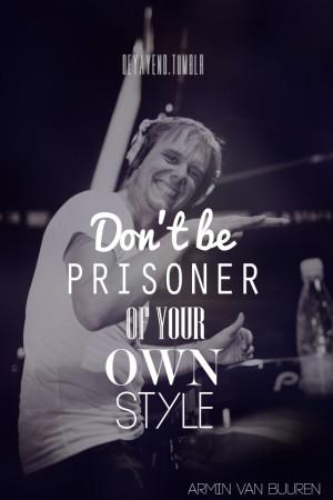 Armin Van Buuren Quotes