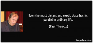 More Paul Theroux Quotes