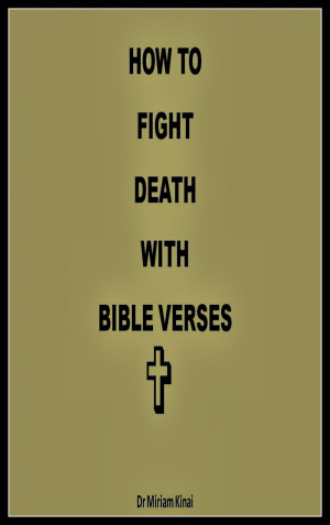death with bible verses from amazon how to fight death with bible ...