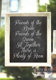 wedding sign pick a seat not a side - Google Search