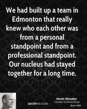 mark messier mark messier we had built up a team in edmonton that jpg