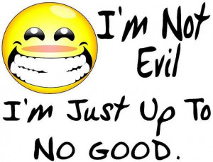 Im Not Evil I'm