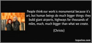 More Christo Quotes