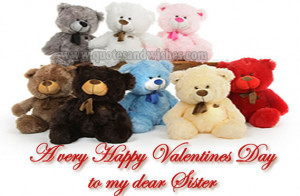 ... Valentines Day to your sister, Valentines Day picture quotes greeting