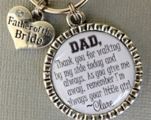 ... daughter's first love, walking by my side today, thank you gift, dad