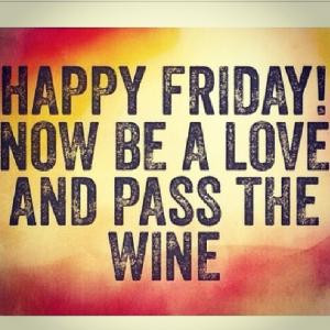 ... the wine save to folder funny quotes funny friday quotes happy friday