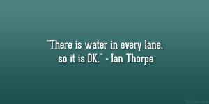 Ian Thorpe Quote Great...
