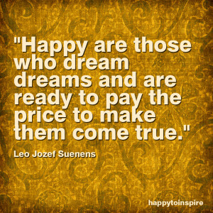 Quote of the Day: Happy are those who dream